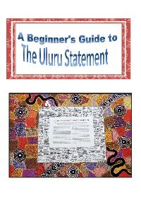 A Beginners Guide to the Uluru Statement
